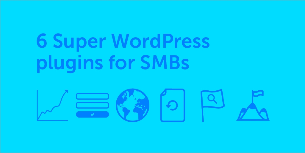 6 super WordPress plugins for SMBs